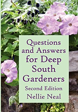 Questions and Answers for Deep South Gardeners, Second Edition 9781893443174