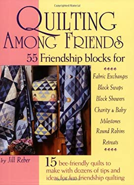 Quilting Among Friends 9781890621865