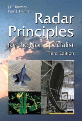 Radar Principles for the Non-Specialist, 3rd Edition 9781891121289