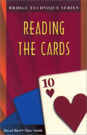 Bridge Technique 10: Reading the Cards 9781894154345