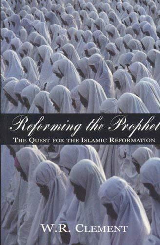 Reforming the Prophet 9781894663298