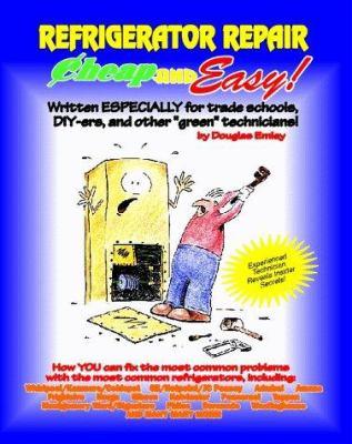 Refrigerator Repair 9781890386016
