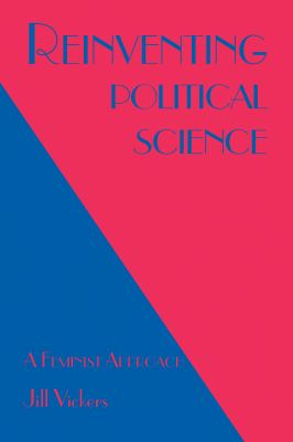Reinventing Political Science: A Feminist Approach 9781895686784