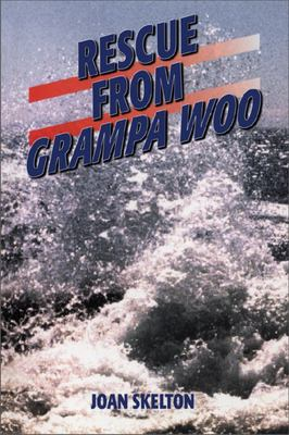 Rescue from Grampa Woo 9781896219455