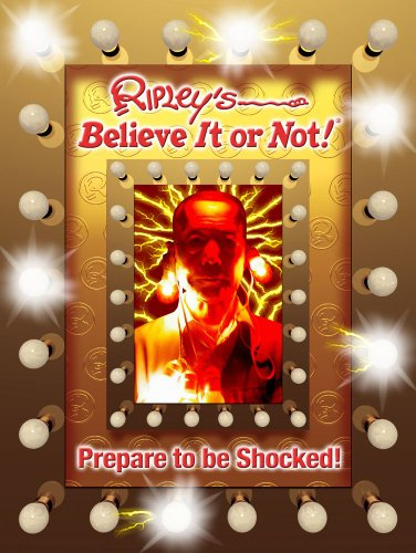 Ripley's Believe It or Not!: Prepare to Be Shocked! 9781893951310