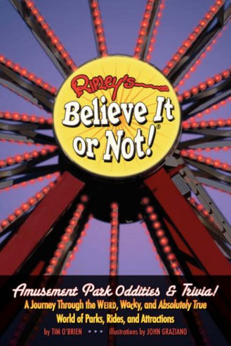 Ripley's Believe It or Not! Amusement Park Oddities & Trivia 9781893951259