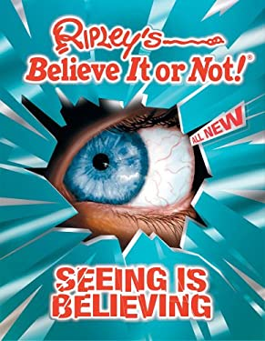 Ripley's Believe It or Not! Seeing Is Believing! 9781893951457