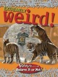 Ripleys Believe It or Not: Extremely Weird 9781893951358