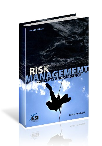 Risk Management: Concepts and Guidance 9781890367558