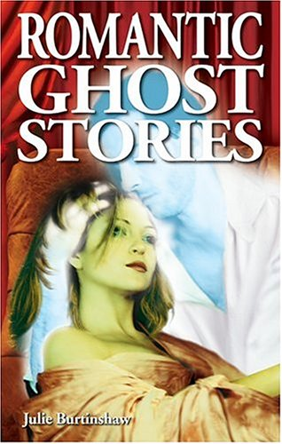 Romantic Ghost Stories 9781894877282