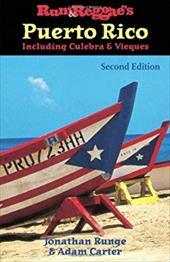 Rum & Reggae's Puerto Rico: Including Culebra & Vieques 7719935