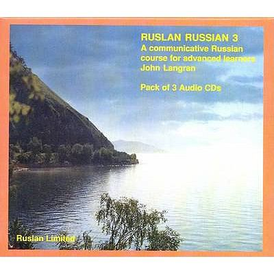 Ruslan Russian 3: A Communicative Russian Course 9781899785414