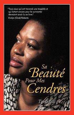 Sa Beaut Pour Mes Cendres 9781890430559