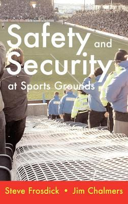 Safety and Security at Sports Grounds 9781899820146