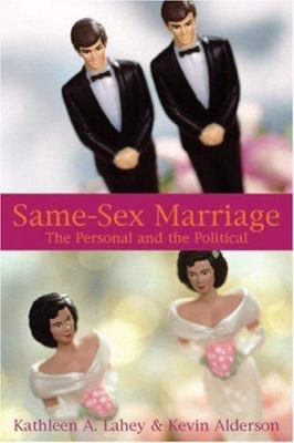 Same-Sex Marriage: The Personal and the Political 9781894663632