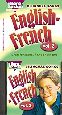 Bilingual Songs English-French: Vol. 2 [With CD (Audio)] 9781894262804
