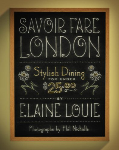 Savoir Fare London: Stylish Dining for Under $25.00 9781892145659