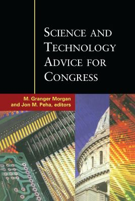 Science and Technology Advice for Congress 9781891853746