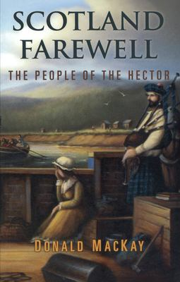 Scotland Farewell: The People of the Hector 9781896219127