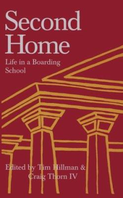 Second Home: Life in a Boarding School 9781890765002