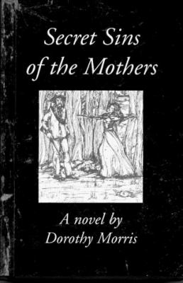 Secret Sins of the Mothers 9781892977038