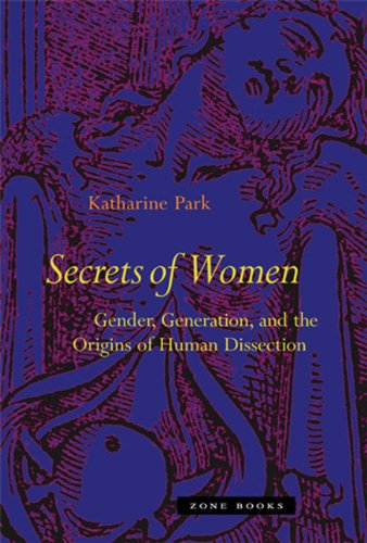 Secrets of Women: Gender, Generation, and the Origins of Human Dissection 9781890951689