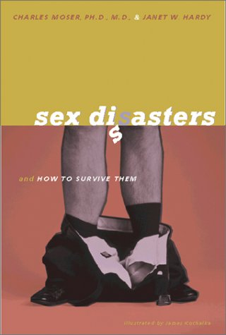 Sex Disasters: And How to Survive Them 9781890159443