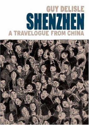 Shenzhen: A Travelogue from China 9781894937795
