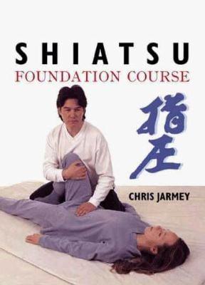 Shiatsu Foundation Course 9781899434190