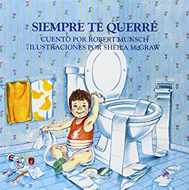 siempre te querre love you forever by robert n munsch