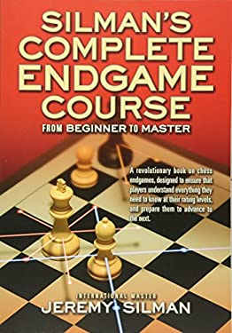 Silman's Complete Endgame Course: From Beginner to Master 9781890085100