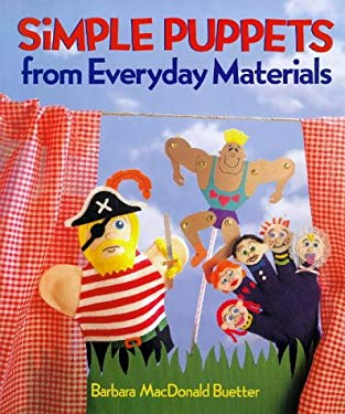 Simple Puppets from Everyday Materials 9781895569353