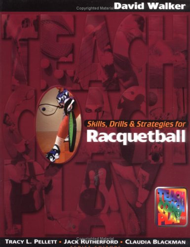 Skills, Drills & Strategies for Racquetball 9781890871178