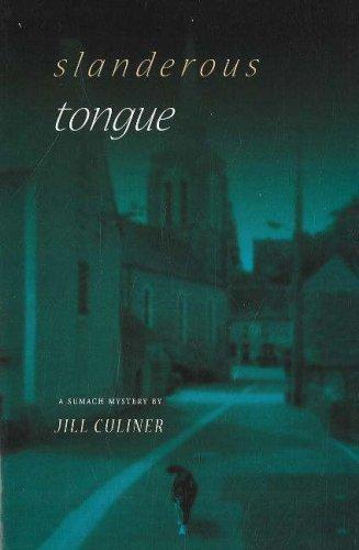 Slanderous Tongue: A Sumach Mystery 9781894549646