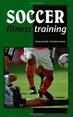 Soccer Fitness Training 9781890946210