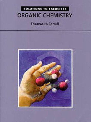 Solutions to Exercises: Organic Chemistry 9781891389030