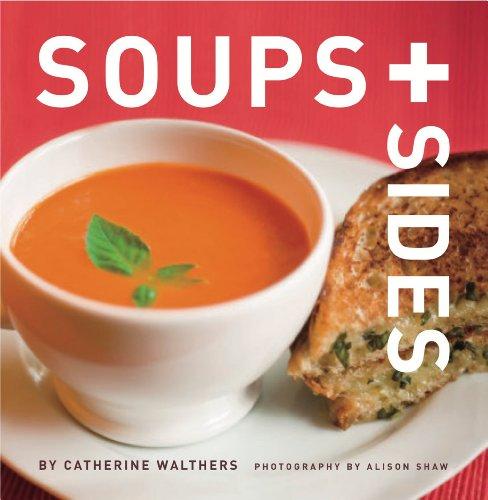 Soups + Sides 9781891105456