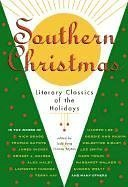 Southern Christmas: Literary Classics of the Holidays 9781892514080