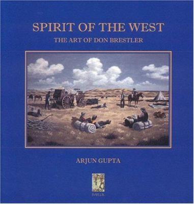 Spirit of the West: The Art of Don Brestler 9781896209708