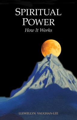 Spiritual Power: How It Works 9781890350116