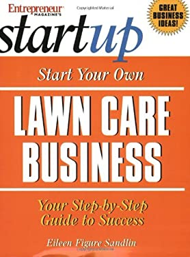 Start Your Own Lawn Care Business 9781891984754