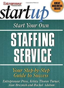 Start Your Own Staffing Service 9781891984839