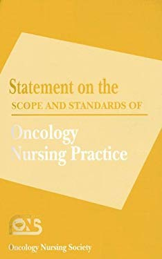 Statement on the Scope and Standards of Oncology Nursing Practice 9781890504496