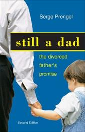 Still a Dad: The Divorced Father's Promise