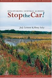 Stop the Car! Discovering Central Alberta 9256633