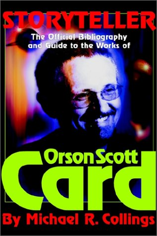 Storyteller - Orson Scott Card's Official Bibliography and International Readers Guide - Library Casebound Hard Cover 9781892950260