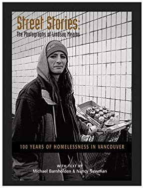 Street Stories: 100 Years of Homelessness in Vancouver 9781895636857