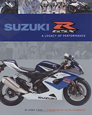 Suzuki GSX-R: A Legacy of Performance 9781893618510