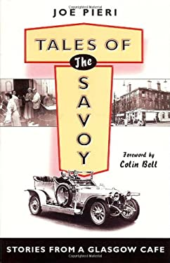 Tales of the Savoy: Stories from a Glasgow Cafe 9781897784945