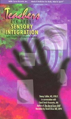 Teachers Ask about Sensory Integration [With Booklet] 9781893601291